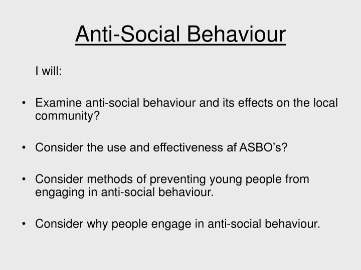 why has anti social behaviour been a What is the anti-social behaviour act the anti-social behaviour act 2003 (asba) has been one of this labour government's most important pieces of legislation.