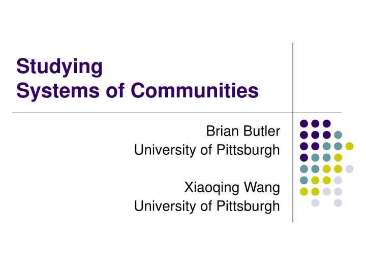 studying systems of communities n.