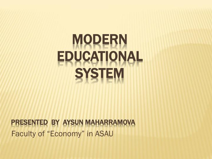 modern education system a burden Free essays on debate on education of girl child is a burden 1 chapter 1 the problem background our system of education is based in this modern era, parents.