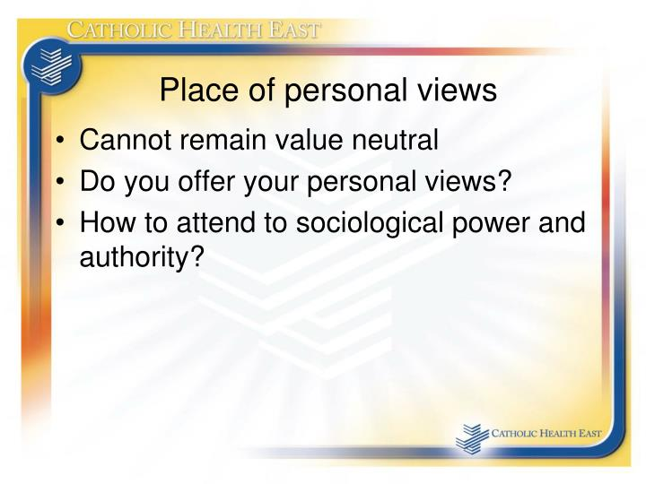 Place of personal views