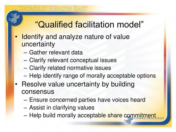 """Qualified facilitation model"""