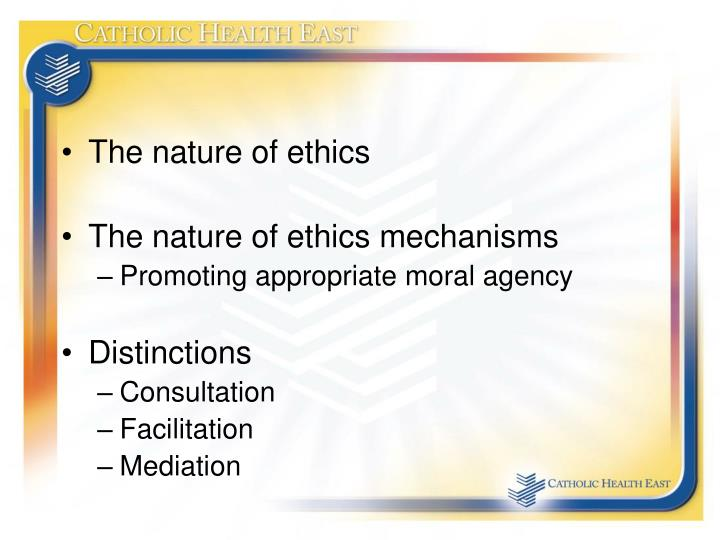 The nature of ethics