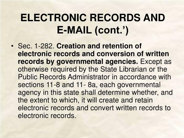 ELECTRONIC RECORDS AND