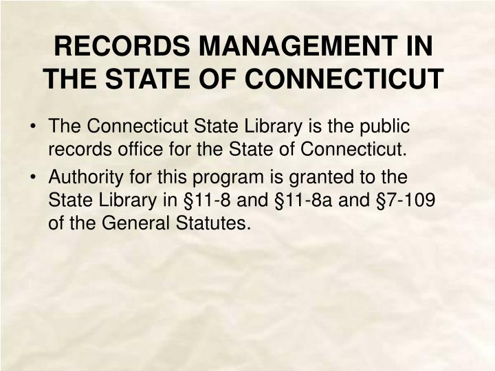 Records management in the state of connecticut