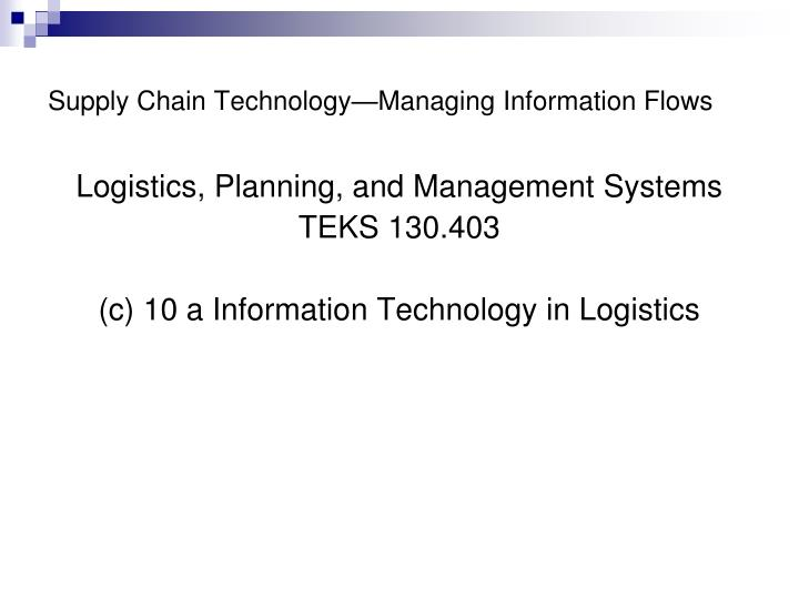 supply chain technology managing information flows n.