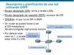 descripci n y planificaci n de una red utilizando ospf5