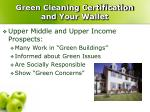 green cleaning certification and your wallet1