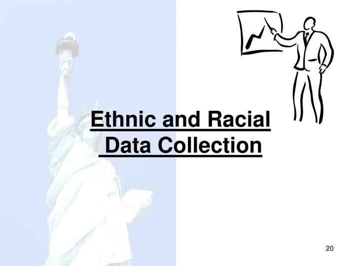 Ethnic and Racial