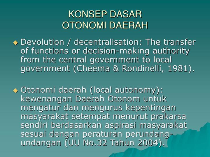 Konsep dasar otonomi daerah