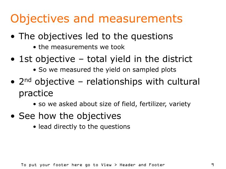 Objectives and measurements