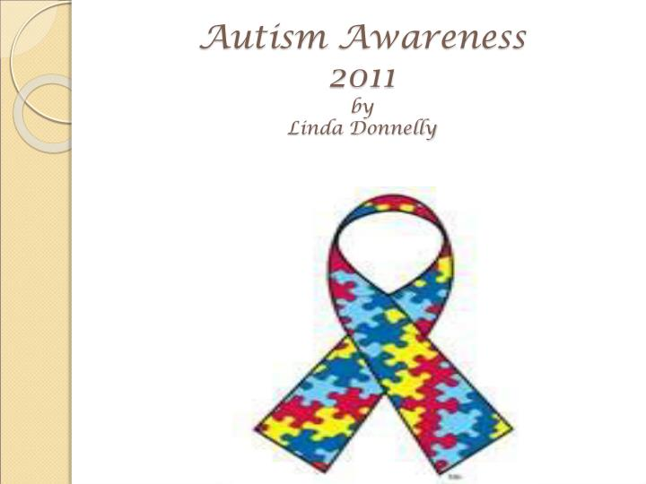 autism awareness 2011 by linda donnelly n.