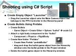 shooting using c script