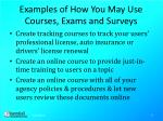 examples of how you may use courses exams and surveys