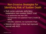 non invasive strategies for identifying risk of sudden death1