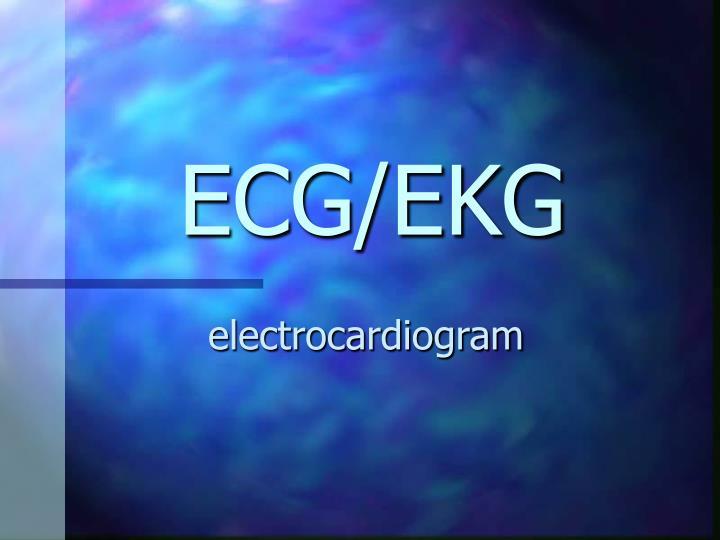 ECG/EKG
