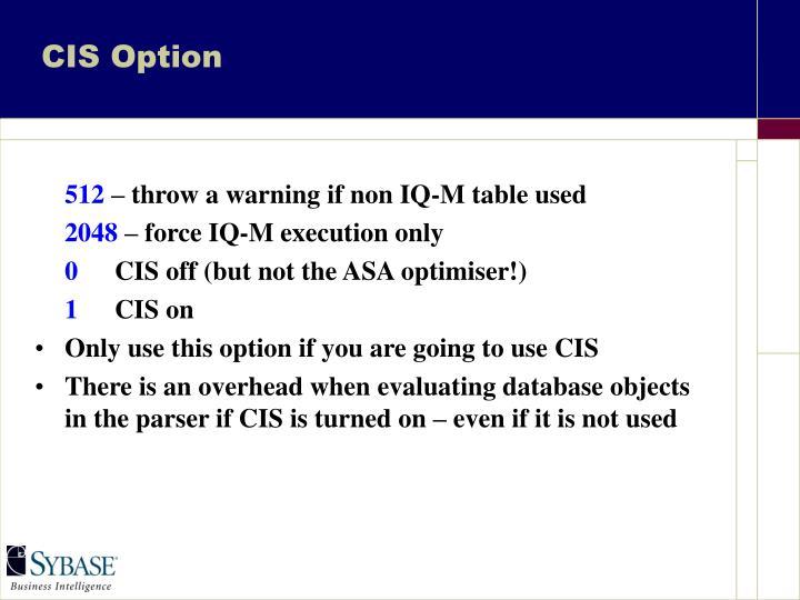 CIS Option