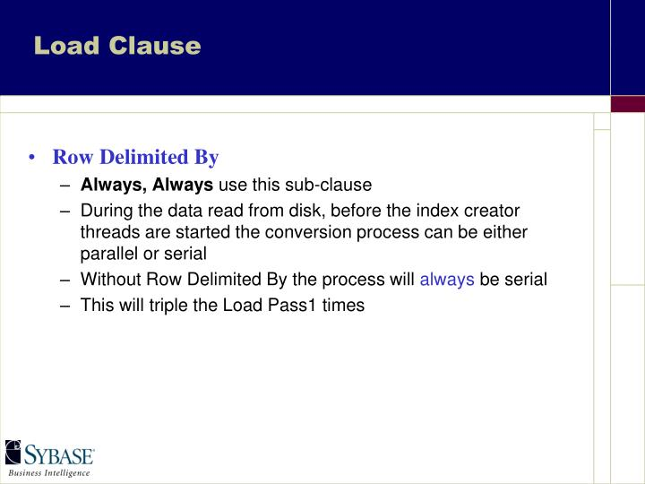 Load Clause
