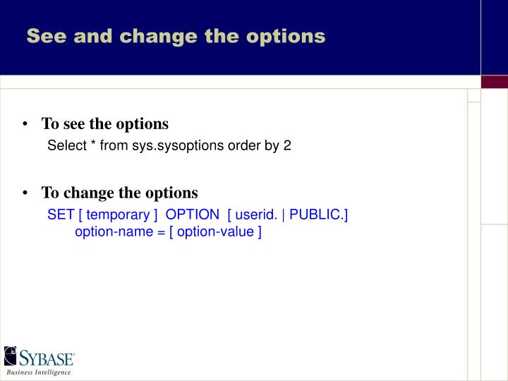 See and change the options