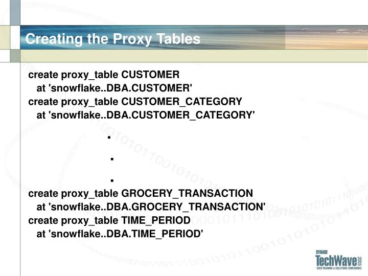 Creating the Proxy Tables