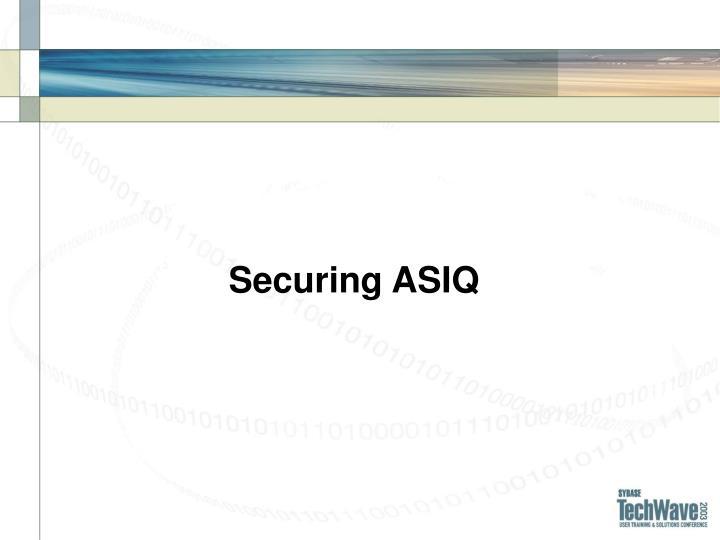 Securing ASIQ
