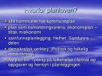 hvorfor planloven