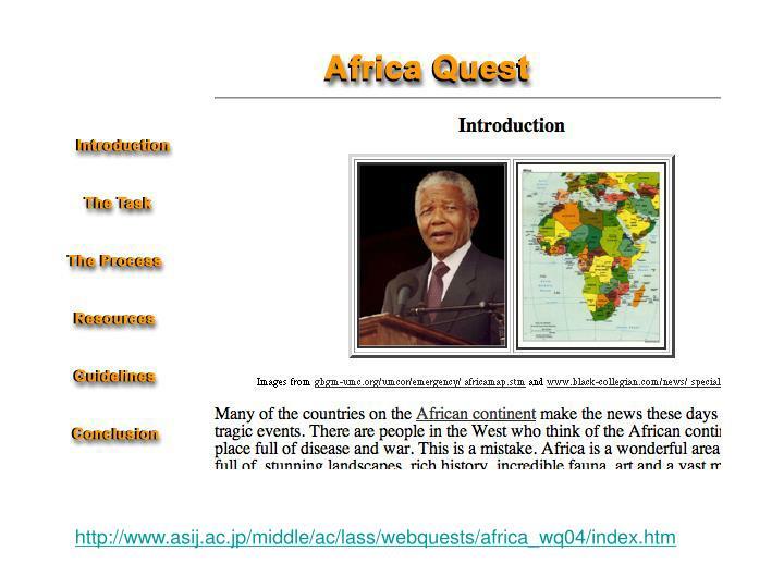 http://www.asij.ac.jp/middle/ac/lass/webquests/africa_wq04/index.htm