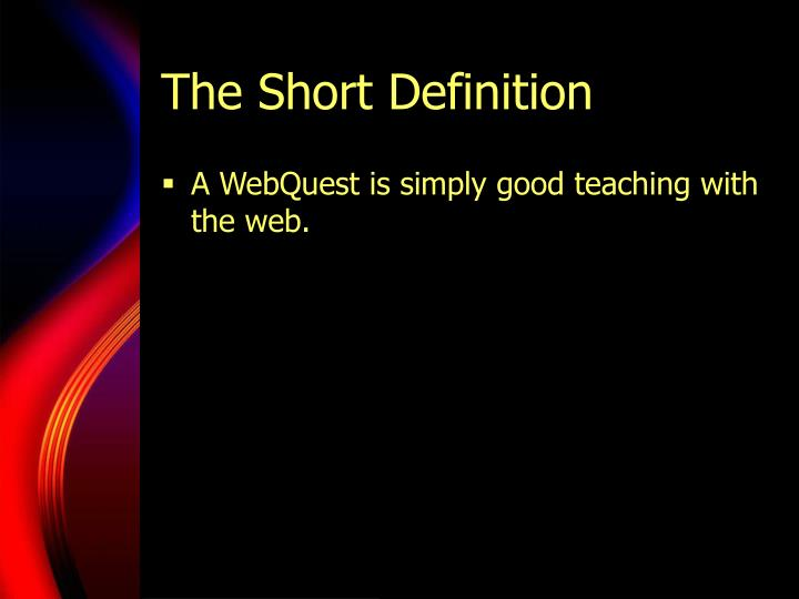 The short definition
