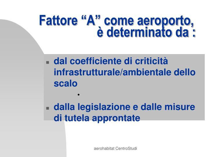 """Fattore """"A"""" come aeroporto,"""