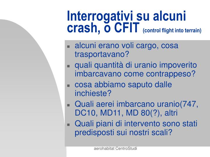 Interrogativi su alcuni  crash, o CFIT