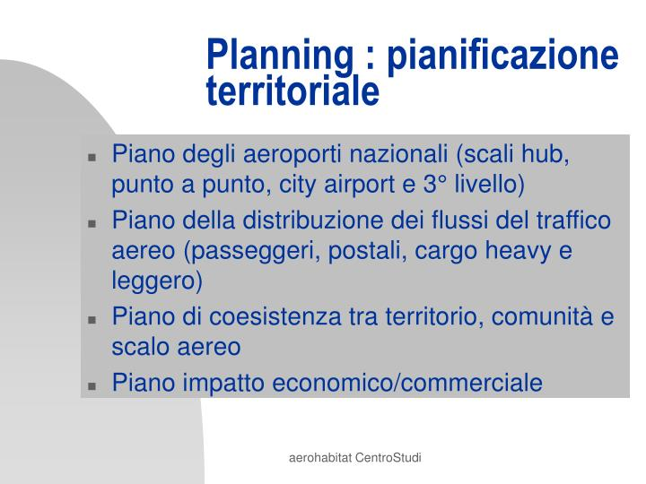 Planning : pianificazione territoriale