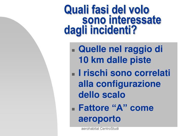 Quali fasi del volo sono interessate dagli incidenti?