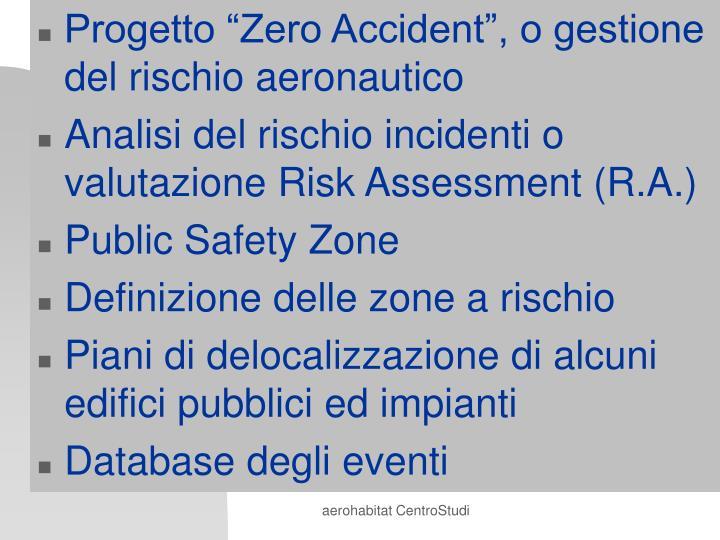 """Progetto """"Zero Accident"""", o gestione del rischio aeronautico"""
