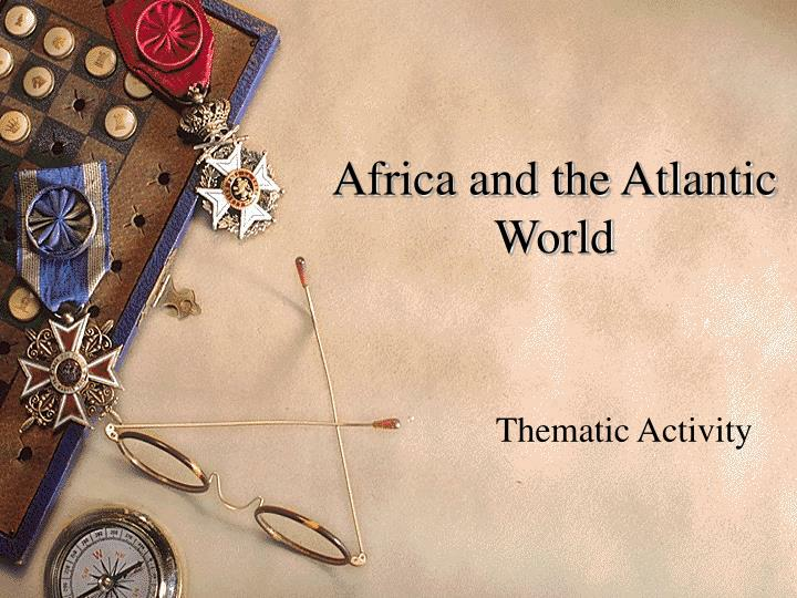 africa and the atlantic world n.