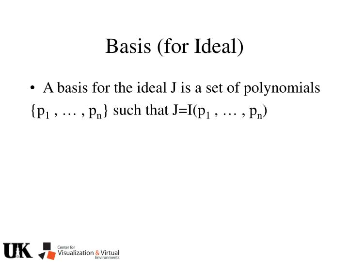 Basis (for Ideal)
