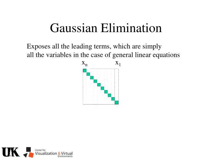 Gaussian Elimination