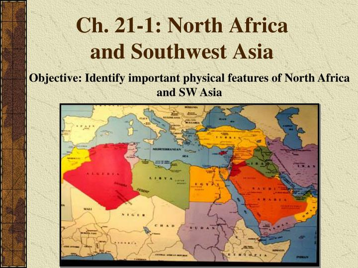 PPT - Ch. 21-1: North Africa and Southwest Asia PowerPoint ...