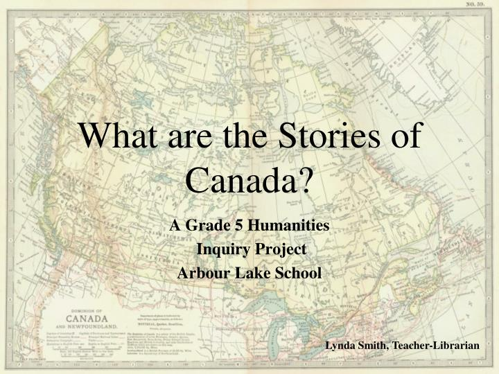 what are the stories of canada n.