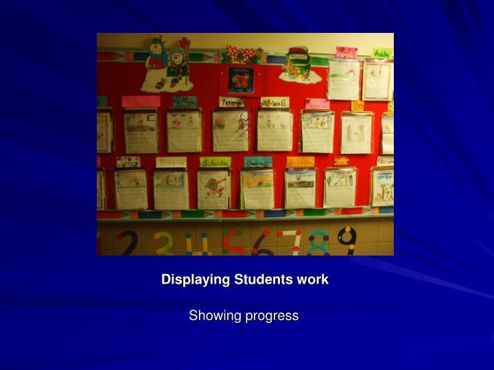 Displaying Students work