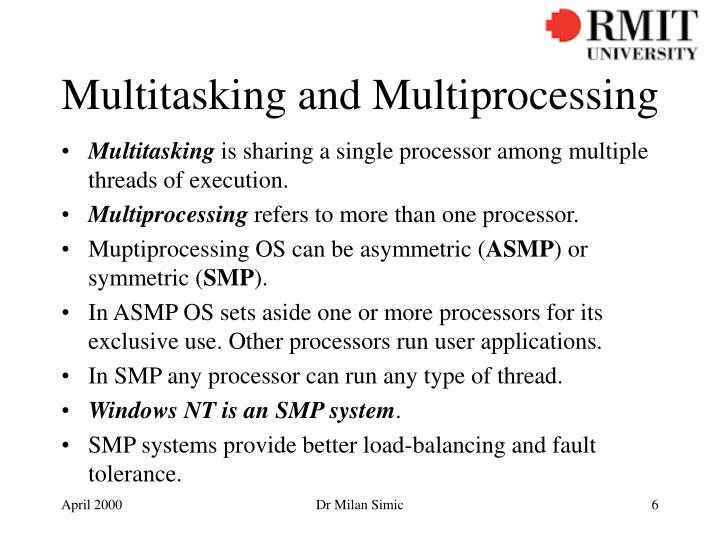 Multitasking and Multiprocessing