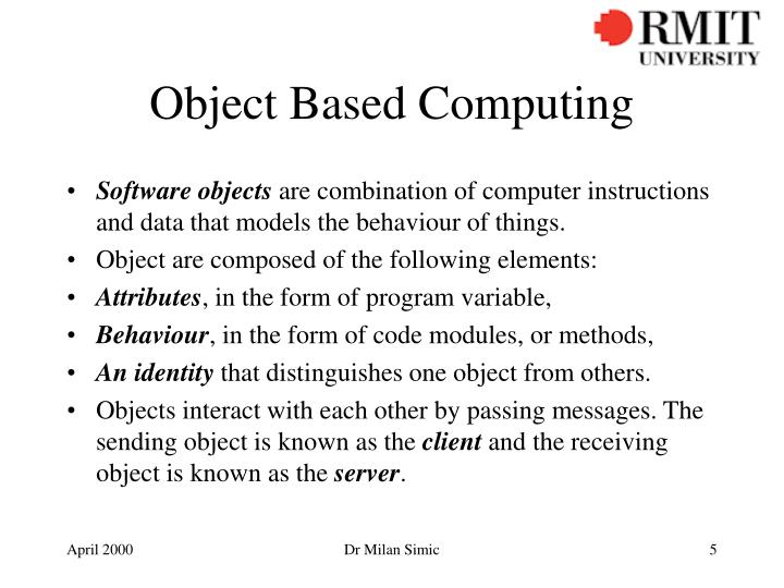 Object Based Computing
