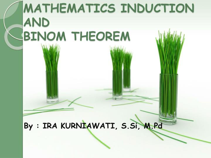 mathematics induction and binom theorem n.