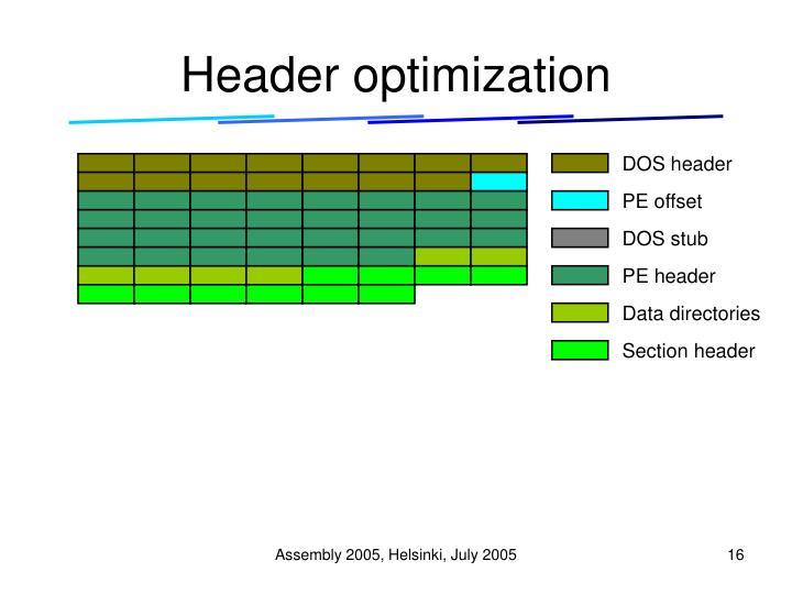 Header optimization