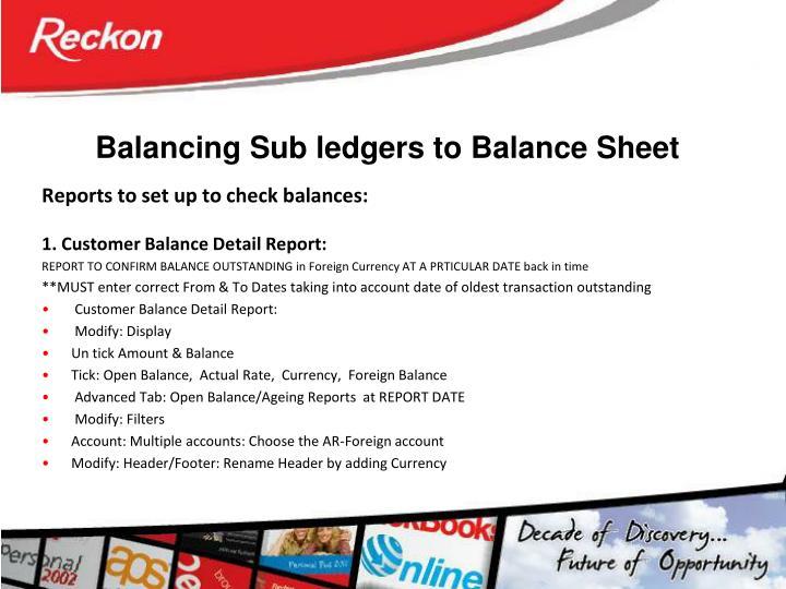 Balancing Sub ledgers to Balance Sheet