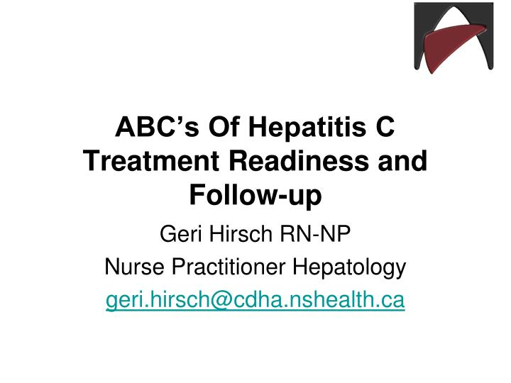 abc s of hepatitis c treatment readiness and follow up n.