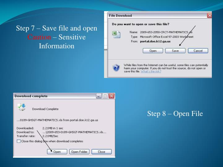 Step 7 – Save file and open