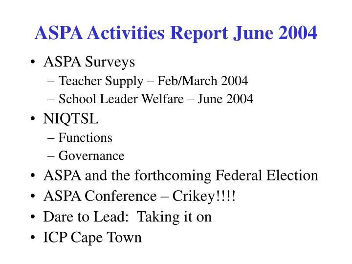 Aspa activities report june 2004