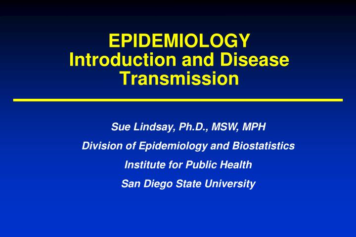 epidemiology introduction and disease transmission n.