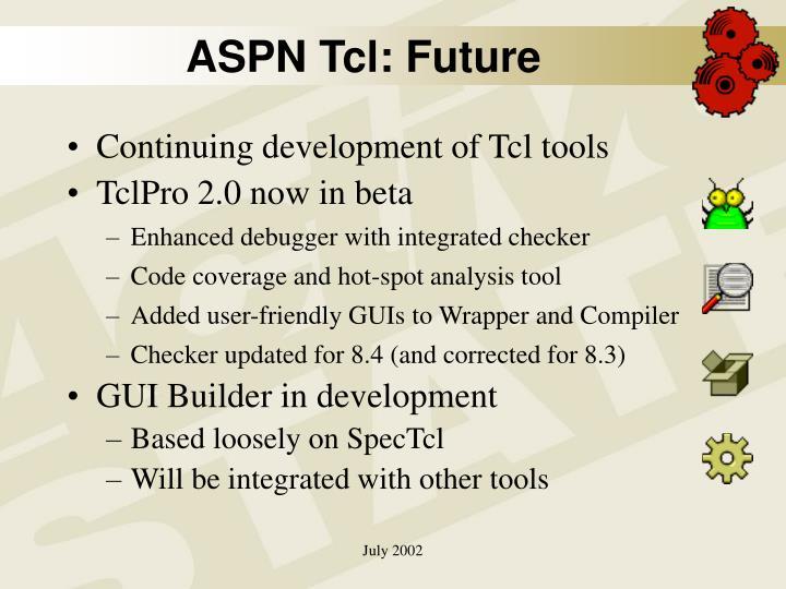 ASPN Tcl: Future