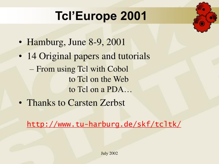 Tcl'Europe 2001