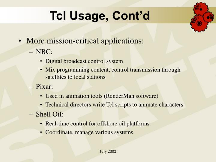 Tcl Usage, Cont'd